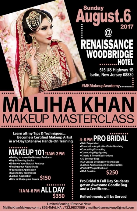 Makeup MasterClass by Maliha Khan - Sunday.August.6.2017 Renaissance Woodbridge, Iselin NJ