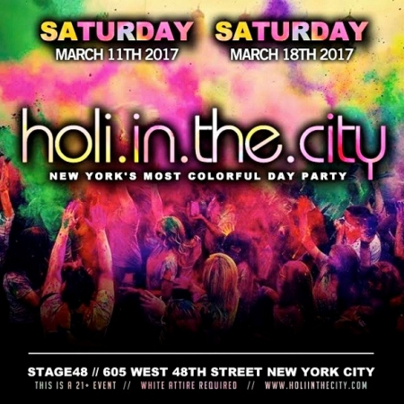SATURADAY MARCH 11TH - THE BIGGEST HOLI PARTY IN NEW YORK CITY